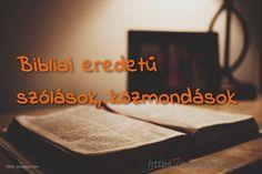 Bibliai eredetű szólások, közmondások Words, Live, Horse