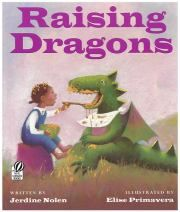 Raising Dragons by Jerdine Nolen and illustrated by Ellise Primavera ties together dragons, heat, and corn.