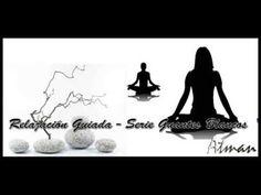 Relajación Guiada - Serie Guantes Blancos: Conectando con el Niño Interior - YouTube