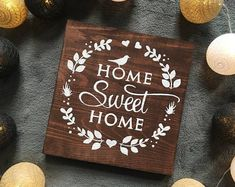 Home Sweet Home Wooden Sign HAND PAINTED Sign Rustic Decor
