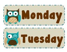 Days of the week in an owl theme. Also included is:Today is, Yesterday was, Tomorrow will be