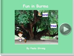 Learn about Burma in this book found on StoryJumper