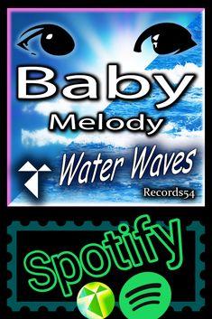 Baby Melody: Water Waves, an album by Ninna Nanna, Duerme Bebé Duerme, Baby Music Box on Spotify Baby Calm, Newborn Babies, Baby Music, Water Waves, Baby Sleep, Baby Love, Cute Babies, Album, Songs
