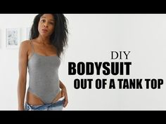 DIY BODYSUIT OUT OF A TANK TOP | MYSTYLEDIARYY