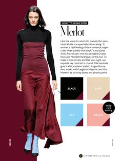 Merlot what to wear with InStyle Fall 2016 Colour Combinations Fashion, Color Combinations For Clothes, Fashion Colours, Colorful Fashion, Color Combos, Instyle Magazine, Cosmopolitan Magazine, Color Pairing, Colourful Outfits