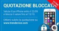 Ultime 24 Ore: In attesa di iPhone 7? Blocca la quotazione del tuo usato su TrenDevice