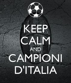 KEEP CALM AND CAMPIONI DITALIA
