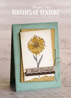 Teneale Williams | Stampin' Up! Products used | Touches of Texture Stamp Set