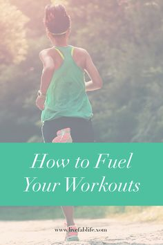 How to Fuel Your Workouts — Live FAB Life - Naomi Nakamura