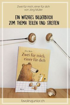 a funny picture book on the topic of sharing and arguing: two for me, one for … - Kinderspiele A Funny, Funny Kids, Book Funny, Do It Right, Kids Meals, Growing Up, Literacy, Funny Pictures, Childhood