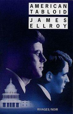 American Tabloid, James Ellroy.