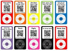 Listening Center with a Twist! This is the THIRD SET of Reading iPods that you can use for your listening center, reward time, etc. Students scan the QR Code and enjoy the story. There are 20 iPod/Stories included! A few titles included: Interrupting Chicken, Officer Buckle and Gloria, Stand Tall Molly Lou Mellon and 16 more favorites! Engaging and Fun~your students will truly enjoy!