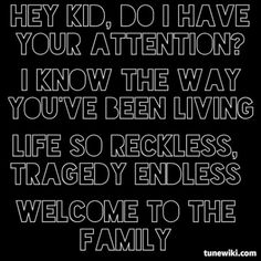 Lyric Art of Welcome To The Family by Avenged Sevenfold Best song ! Band Quotes, Lyric Quotes, Qoutes, Avenged Sevenfold Lyrics, Music Lyrics, Lyric Art, Welcome To The Family, Music Memes, Sing To Me