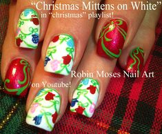 Nail Art for Christmas! Mittens and Bows by Robin Moses