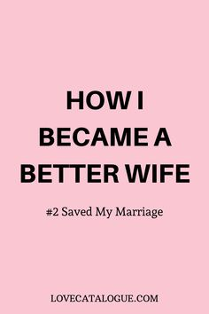 Being a good wife is not easy even if you have a nearperfect spouse. But we got you covered weve compiled 8 qualities that make you standout as a good wife. Marriage Prayer, Save My Marriage, Marriage Advice, Happy Marriage, Marriage Goals, Toxic Relationships, Healthy Relationships, Relationship Advice, Relationship Building