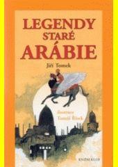 Legendy staré Arábie.Illustration Tomáš Řízek
