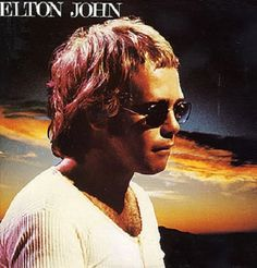 """Elton John, early 70s - like """"Burn Down the Mission""""...Elton's best music was from 1971 - 1974."""