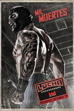 Lucha Underground - Mil Muertes