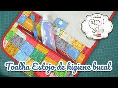 DIY::: Toalha Estojo de Higiene Bucal - By Fê Atelier - YouTube