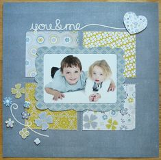 you and me - Scrapbook.com