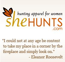 SheHunts.com - Hunting Apparel for Women: Women's Headwear, Women's Rain Gear, Women's Shirts, Women's Pants, Women's Outerwear, Women's Gloves, Women's Waders and Women's Accessories