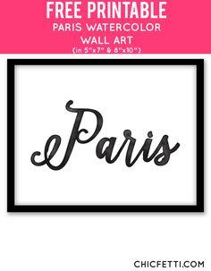 Free Printable Paris Watercolor Art from @chicfetti - easy wall art diy
