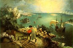 The Fall of Icarus by the great Pieter Bruegel the Elder