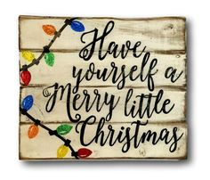 Have Yourself A Merry Little Christmas Sign/ Christmas Decoration / Rustic Christmas Decor by PalletsandPaint on Etsy https://www.etsy.com/listing/251144095/have-yourself-a-merry-little-christmas