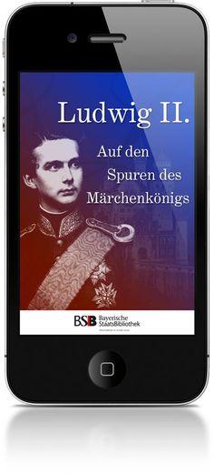 Ludwig II. Auf den Spuren des Märchenkönigs • Kanal für kostenlose Augmented Reality-Browser junaio, Layar und Wikitude