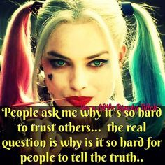 Exactly.. trust issues wouldn't exist if some people weren't such lying assholes!!