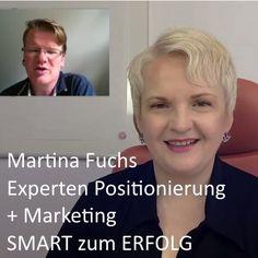 Martina Fuchs – Experten Positionierung + Marketing – SMART zum ERFOLG