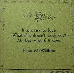 A risk to love