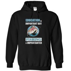 Fishing Is Importanter T-Shirts, Hoodies. ADD TO CART ==► https://www.sunfrog.com/Outdoor/Fishing-Is-Importanter-Black-Hoodie.html?id=41382