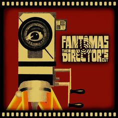 Fantomas - The Director's Cut