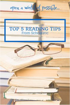 Top 5 Back to School Reading Tips from Scholastic | The Shopping Mama