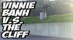 VINNIE BANH V S THE CLIFF !!! – A DAY WITH NKA – – Nka Vids Skateboarding: Source: nigel alexander