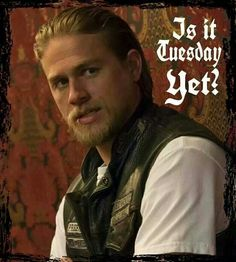 Sons of Anarchy ;-) Teller Tuesday;-)