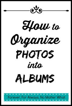 How I'm organizing our photos and finally getting them into albums! See my quick and easy steps.