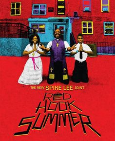 """PHOTO: Movie Poster For Spike Lee's New Film """"Red Hook Summer"""""""