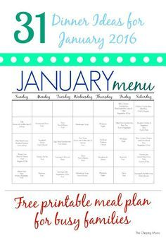 31 Days of Dinners:  A Meal Plan for January (Free Printable)    The Chirping Moms