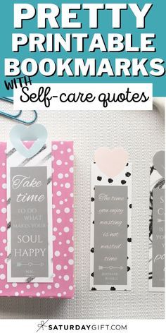 Did you lose all your bookmarks? Looking for a pretty printable one? Super! Download these pretty self-care bookmarks. They come in three different cute designs with inspirational quotes. Take time for yourself and get lost in a good book. And always know what page you're on.  #printable #bookmarks #selfcare #pretty #books Printable Bookmarks, Cute Bookmarks, Free Printable Calendar, Free Printables, Planner Inserts, Planner Pages, Self Development Books, Personal Development, Starting A Book