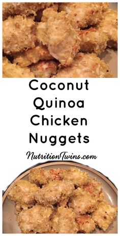 "Coconut Quinoa Chicken ""Nuggets"" 