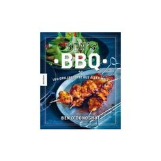 Ben?s BBQ - O'Donoghue, Ben