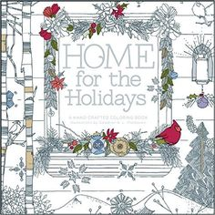 Home for the Holidays: A Hand-Crafted Adult Coloring Book: Amazon.de: Galadrel L Thompson: Fremdsprachige Bücher