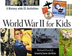 Free Read World War II for Kids, A History with 21 Activities (For Kids series), Author : Richard Panchyk and Senator John McCain World History Book, History Books, World War Ii, Vigan, Pdf Book, History Magazine, Kids Series, Book Series, Middle Schoolers