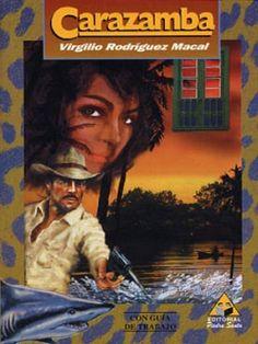 Carazamba es una novela criollista del autor guatemalteco Virgilio Rodríguez Macal.