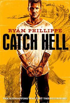 Catch Hell Movie.................October 10, 2014