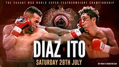 Watch Christopher Diaz vs Masayuki Ito Live Streaming free on ESPN Boxing online 2018 at Kissimmee Civic Center, Kissimmee, Florida, USA.  Diaz vs Ito Boxing fight will be kick of Saturday 28 July 2018, Time 9:30pm ET.  Welcome to watch Christopher Diaz vs Masayuki Ito Live Stream online on your pc/laptop, mac, ipad. Do not wait to access this HD link, when the Christopher Diaz vs Masayuki Ito is mostly over and you will get live stream, scores, results and highlights.