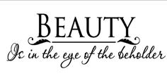 beauty-is-in-the-eye_grande.jpg (600×300)