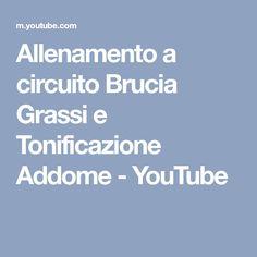 Allenamento a circuito Brucia Grassi e Tonificazione Addome - YouTube